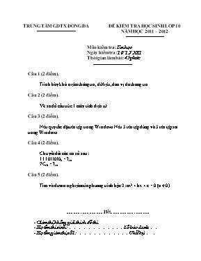 Đề kiểm tra Tin học lớp 10 (Có đáp án) - Năm
