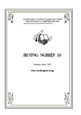Giáo án Hướng nghiệp lớp 10 - Năm học 2016-2017 - Hoàng Thị Trang